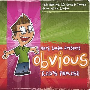 Obvious Kid's Praise