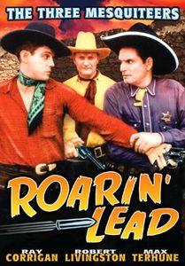 Roarin Lead (Plus Bonus Matt Clark Railroad)