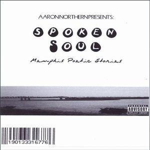 Aaron Northern Presents-Spoken Soul Memphis Poetic