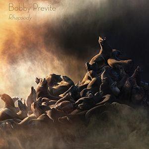 Rhapsody , Bobby Previte