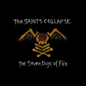 Saints Collapse : Seven Days of Fire