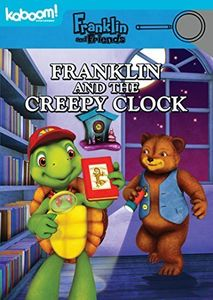 Franklin and Friends: Franklin and the Creepy Clock