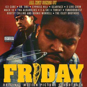 Friday (Original Soundtrack) [Explicit Content]
