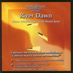 River Dawn: Piano Meditations with Hemi-Sync