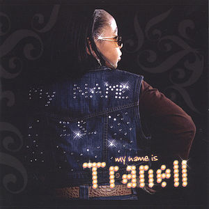 My Name Is Tranell