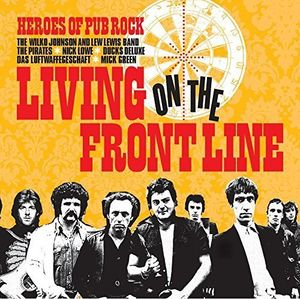 Living On The Front Line: Heroes Of Pub Rock /  Var [Import]