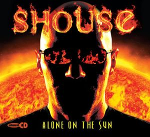 Shouse: Alone on the Sun