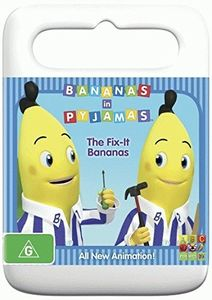 Bananas in Pyjamas: Fix It Bananas [Import]