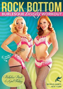 Rock Bottom: Burlesque Booty Workout