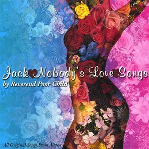 Jack Nobody's Love Songs