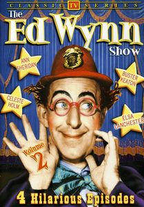 The Ed Wynn Show: Volume 2