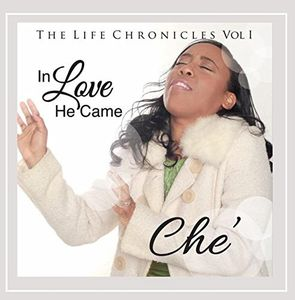 The Life Chronicles Vol. 1: In Love He Came