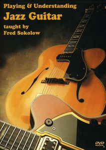 Playing and Understanding Jazz Guitar