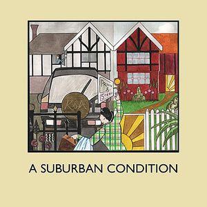 Suburban Condition