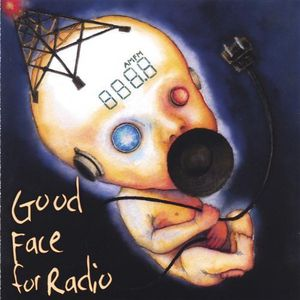 Good Face for Radio