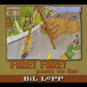 Fire! Fire! Pants on Liar