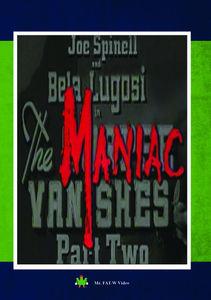 Maniac Vanishes Part II