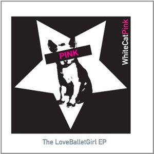 Loveballetgirl EP