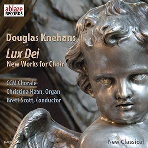 Douglas Knehans: Lux Dei