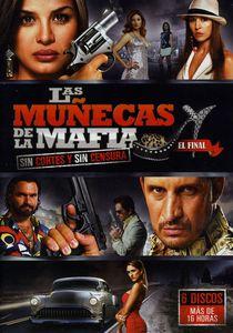 Las Munecas De La Mafia: Part 2