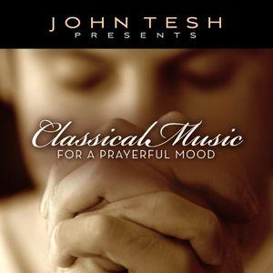 Classical Music for a Prayerful Mood