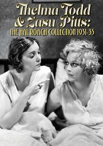 Thelma Todd & ZaSu Pitts: The Hal Roach Collection: 1931-33