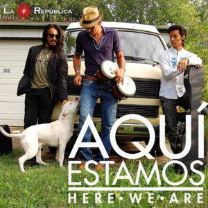 Aquai Estamos (Here We Are)