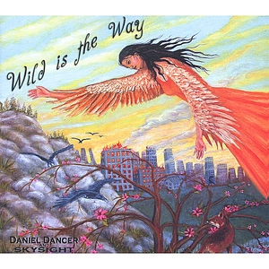 Wild Is the Way