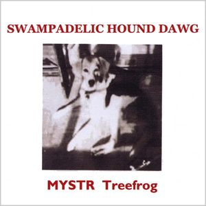 Swampadelic Hound Dawg