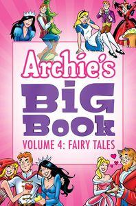 ARCHIES BIG BOOK VOL 4 FAIRY TALES
