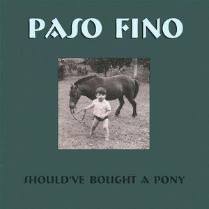 Should've Bought a Pony