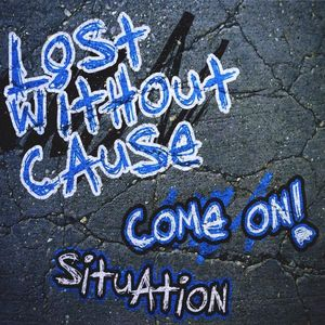 Come on /  Situation
