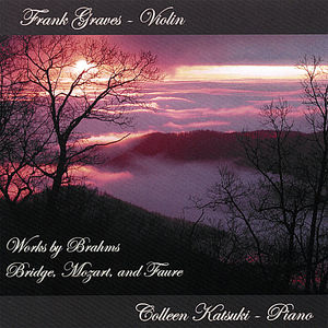 Works By Brahms Bridge Mozart & Faure