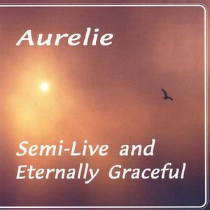 Semi-Live & Eternally Graceful