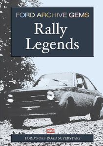 Ford Archive Gems: Rally Legen
