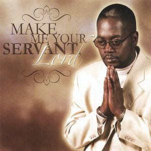 Make Me Your Servant Lord