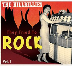 Hillbillies - They Tried to Rock 1 /  Various