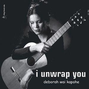 I Unwrap You