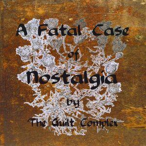 Fatal Case of Nostalgia