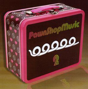 Pawnshopmusic 2