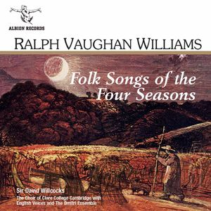 Folk Songs of the Four Seasons in Windsor Forest