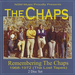 Remembering the Chaps 1968-1972 (The Lost Tapes)
