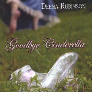 Goodbye Cinderella