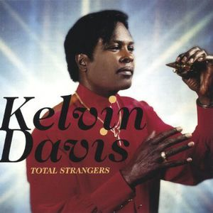 Davis, Kelvin : Total Strangers