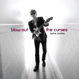 Blow Out the Curses