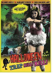 Halloween Trap Kill Kill