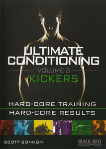Ultimate Conditioning: Volume 3: Kickers Fighting Workout