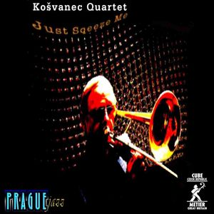 Kosvanec Quartet: Just Squeeze Me