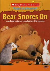 Bear Snores on & More Stories to Celebrate Seasons