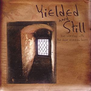 Yielded & Still